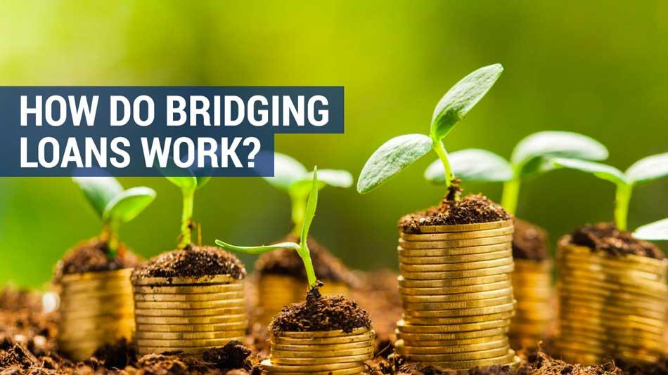 how do bridging loans work