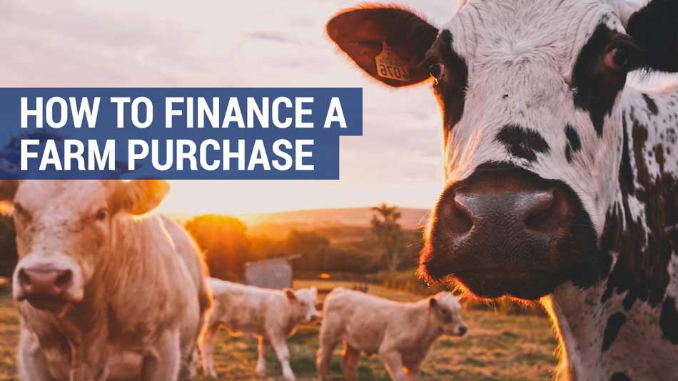 how to finance a farm purchase